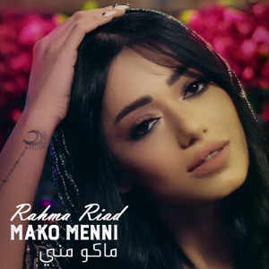 Rahma Riad - Mako Menni