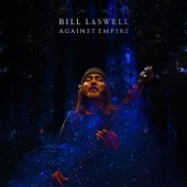 Bill Laswell - Golden Spiral
