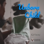CJ Facey - Unborn Child