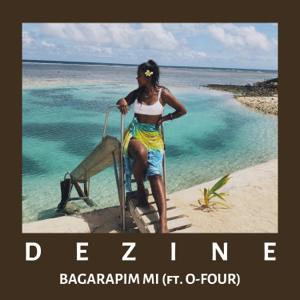 Dezine - Bagarapim Mi feat. O-Four