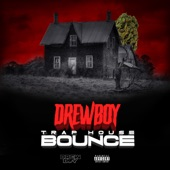 Drewboy - Traphouse Bounce