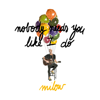 Milow - Nobody Needs You Like I Do artwork