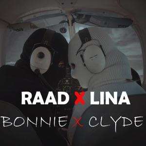 RAAD & LINA - Bonnie X Clyde