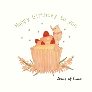 Song of Luna - Happy Birthday To You