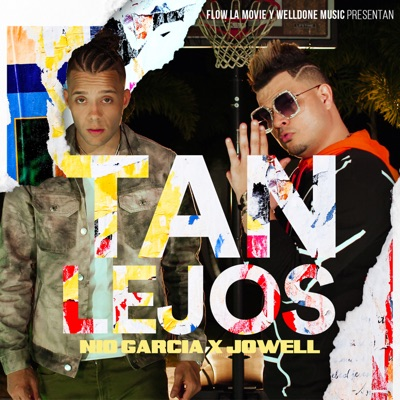 Tan Lejos - Single - Jowell