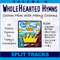 Oasis Worship & Randy Rothwell - Crown Him With Many Crowns (Whole Hearted Worship) [Split Tracks] artwork