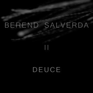 Berend Salverda - Deuce