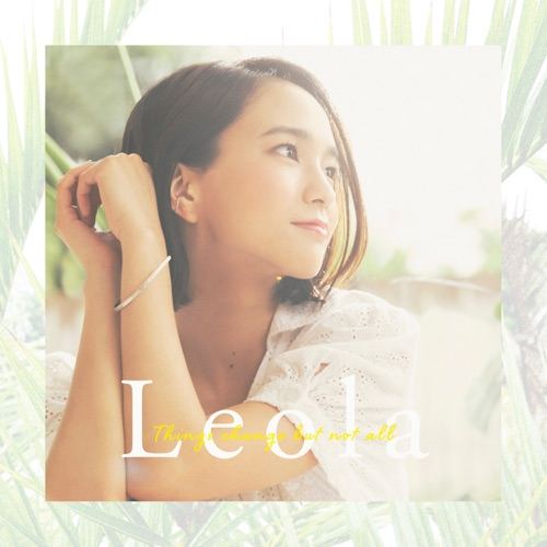 Leola – Things change but not all