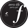 Zero dB - Party Girl portada