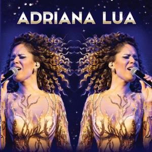 Adriana Lua - Se Você Quer Me Amar