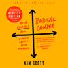 Kim Scott - Radical Candor: Fully Revised & Updated Edition  artwork