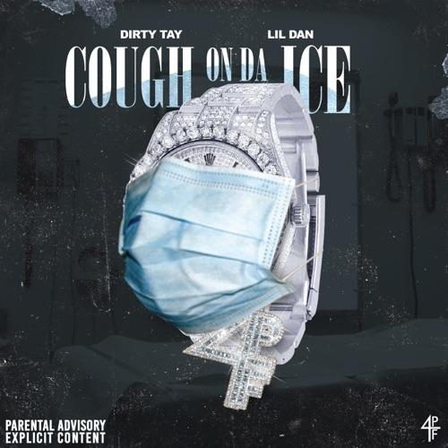 Cough On Da Ice (feat. Lil Dan