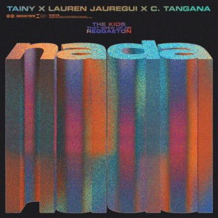 Tainy, Lauren Jauregui & C. Tangana – NADA – Single [iTunes Plus AAC M4A]