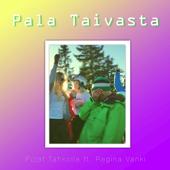Pala Taivasta (feat. Regina Vanki) - Pojat Tahkolla