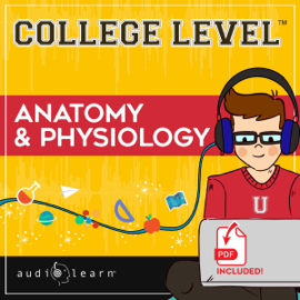 College Level Anatomy and Physiology (Unabridged) audiobook
