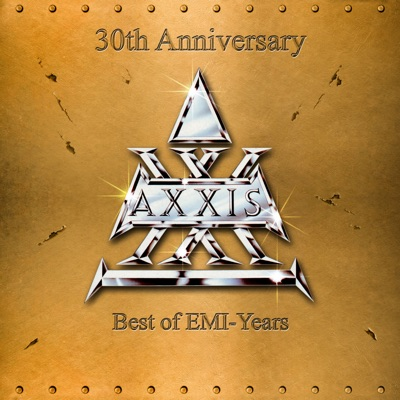 30th Anniversary - Best of EMI-Years - Axxis