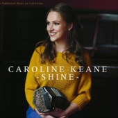 Caroline Keane - Paddy from Portlaw / The Old Flail / When the Cat's Away