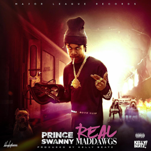 Prince Swanny - Real Mad Dawgs