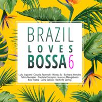 Various Artists - Brazil Loves Bossa, Vol. 6 artwork