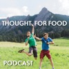 Thought For Food Podcast