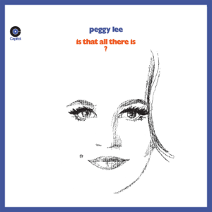 Peggy Lee - Is That All There Is? (Expanded Edition)
