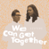 We Can Get Together (feat. Tilson XOXO) - SISTERS