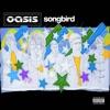Songbird Single