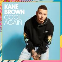 Album Cool Again - Kane Brown