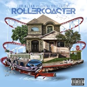 Rollercoaster (feat. Kollision) - Single Mp3 Download