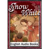 Snow White(白雪姫・英語版): きいろいとり文庫 その39