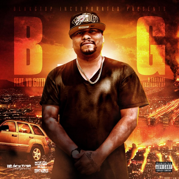 B.I.G (feat. Yo Gottii & Fastlane Fastmoney AP) - Single