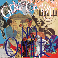Download Mp3 Gene Clark - No Other (Deluxe Edition)