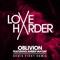 Love Harder Ft. Amber Van Day - Oblivion