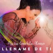 Llename de ti - Maria Conchita Alonso