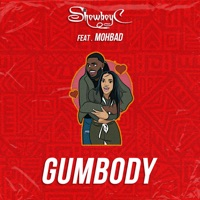 Showboyc - Gumbody (feat. MohBad) - Single