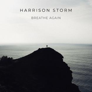 Harrison Storm – Breathe Again – Single [iTunes Plus AAC M4A]