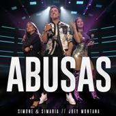 Abusas Ao Vivo  Simone & Simaria & Joey Montana - Simone & Simaria & Joey Montana