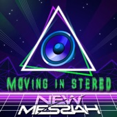 Moving in Stereo (feat. Este') - Single