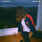 Tame Impala - Borderline
