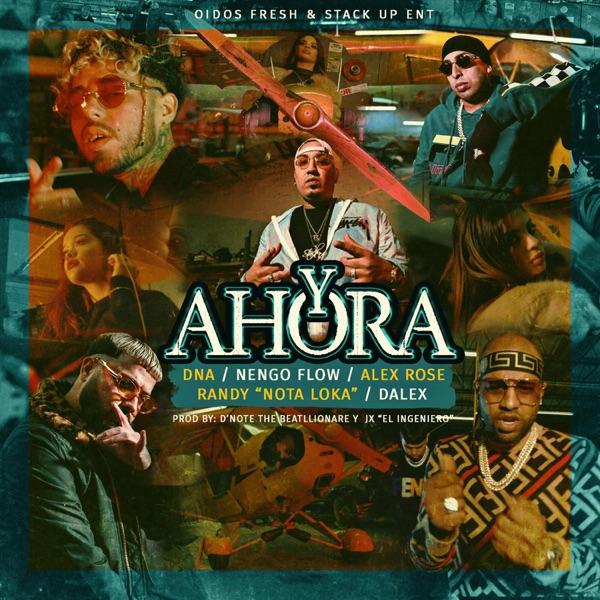 Y Ahora (feat. Nengo Flow, Alex Rose, Randy