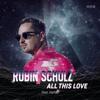Robin Schulz - All This Love (feat. Harlœ) Grafik