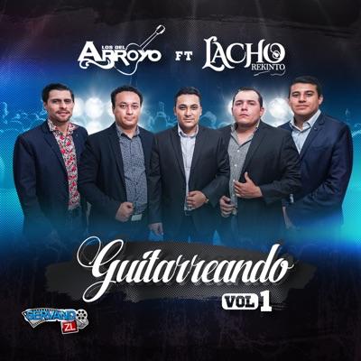 Guitarreando Vol. 1 (feat. Lacho Rekinto) - Los del Arroyo