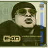 E-40 - Practice Makes Paper  artwork