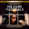 Philip Pullman - His Dark Materials: The Golden Compass (Book 1) (Unabridged)  artwork