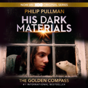 His Dark Materials: The Golden Compass (Book 1) (Unabridged)