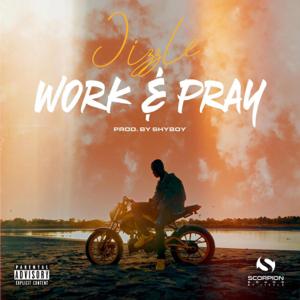 Jizzle - Work & Pray