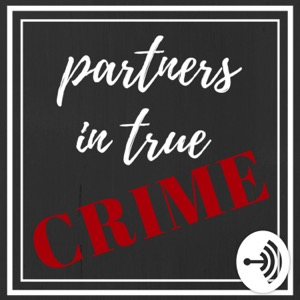 Partners In True Crime