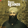 Sanu Kehndi (From