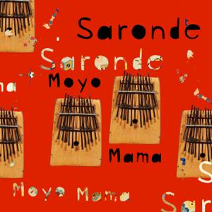 Saronde - Moyo Mama