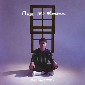 Alec Benjamin - These Two Windows